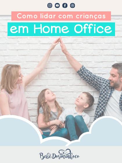 Lidar crianças Home Office